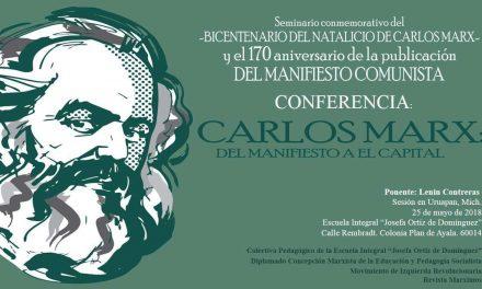 Conferencia: Carlos Marx: del Manifiesto a el Capital