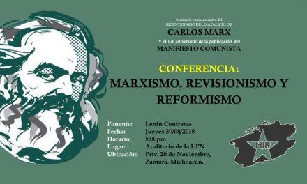 Conferencia: Marxismo, Revisionismo y Reformismo