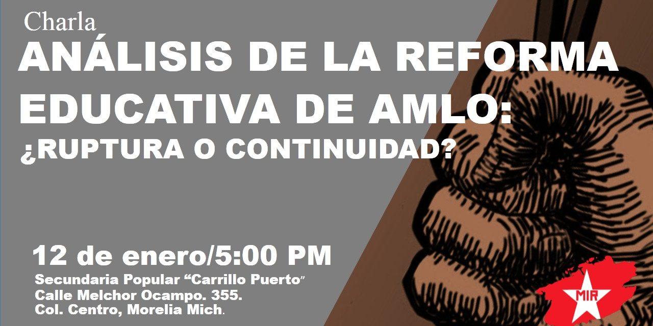 Análisis de la reforma educativa de AMLO: ¿Ruptura o continuidad?