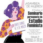 ¡Asamblea de mujeres! y Seminario permanente de estudio feminista