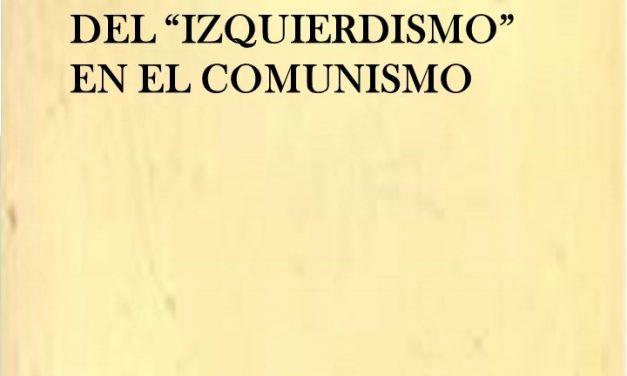 """El Pensamiento de V. I. Lenin """"la enfermedad infantil del """"izquierdismo"""" en el comunismo"""