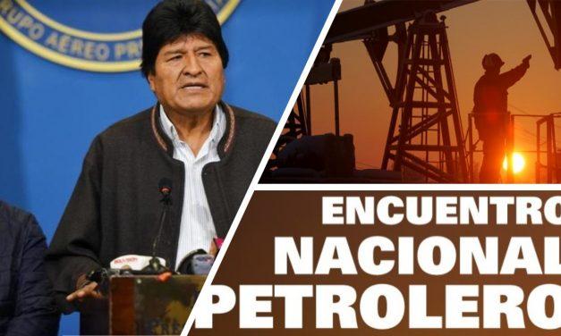 Encuentro Nacional Petrolero apoya a Evo y al pueblo boliviano.