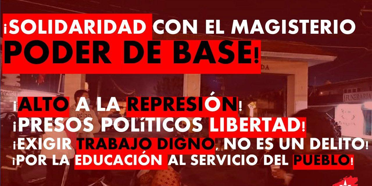 ALTO A LA REPRESIÓN CONTRA EL MAGISTERIO!